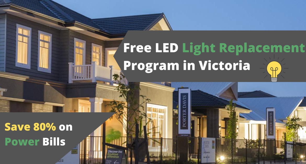 Free LED Replacement Victoria